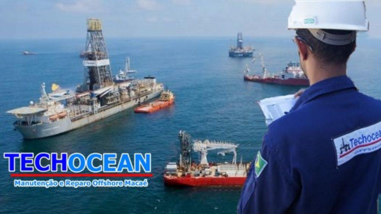 Techocean abre processo seletivo para vagas offshore em Macaé – RJ